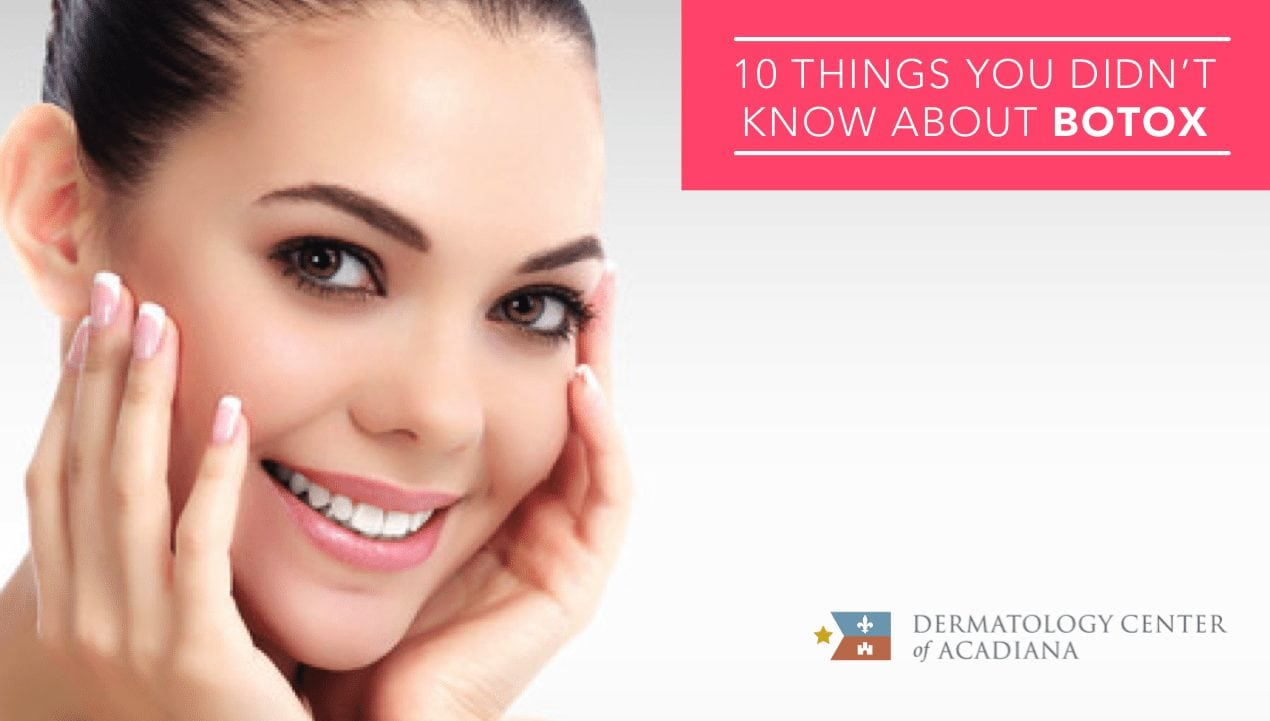 10 things you didn't know about botox